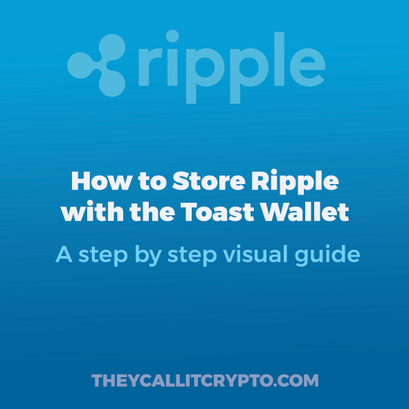 How to Store Ripple with Toast Wallet