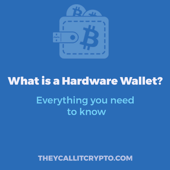 What is a Hardware Wallet - The Definitive Guide