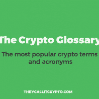 The Crypto Glossary by Theycallitcrypto title image